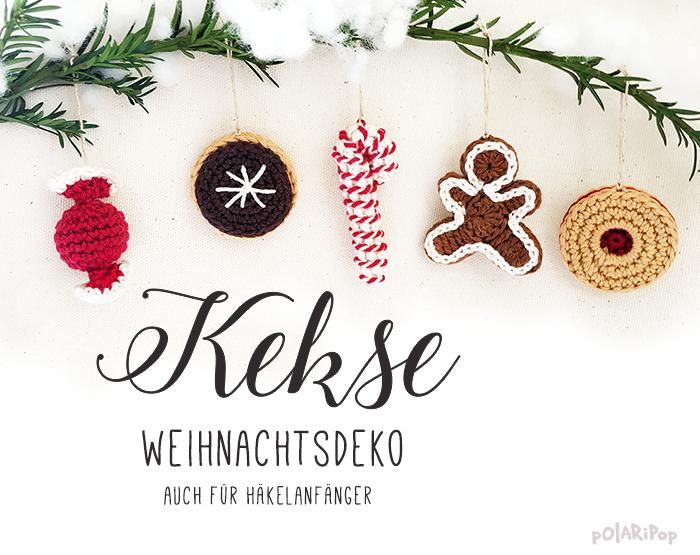 POLARIPOP Weihnachtsdeko Kekse-Plätzchen-Cookies-Häkelanleitung