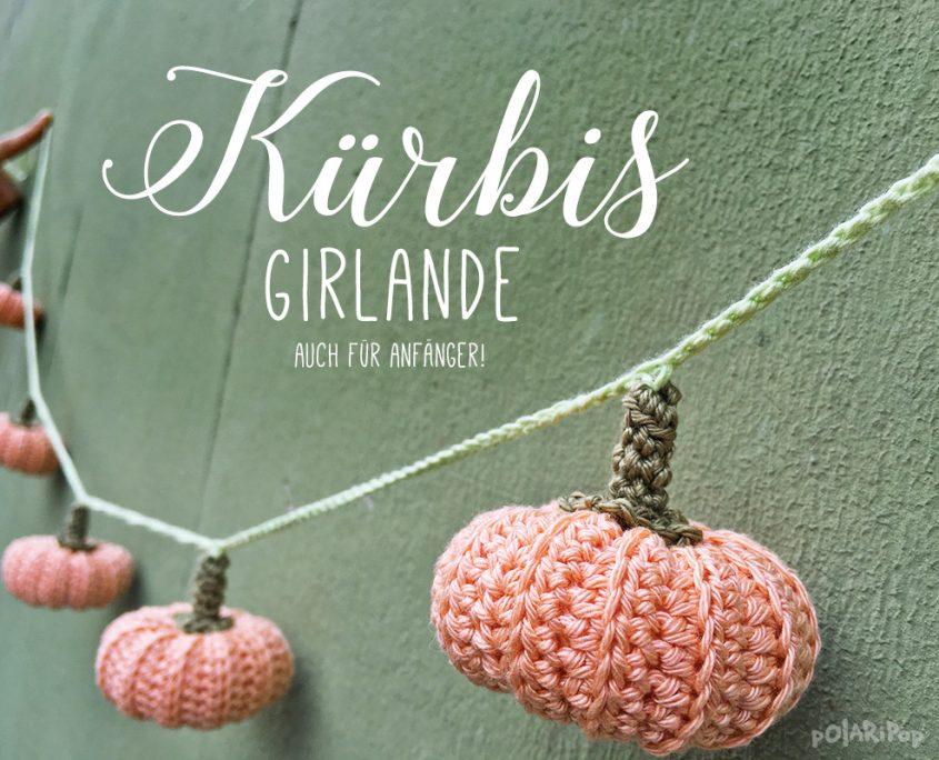 Häkelanleitung Kürbis-Girlande – Polaripop